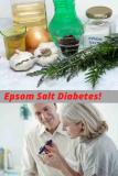 Epsom Salt Diabetes: Why is Epsom Salt Dangerous to Diabetics?
