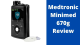 Medtronic Minimed 670g Review: An Impeccable Insulin Delivery System