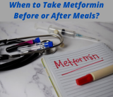 When to Take Metformin Before or After Meals