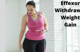 All You Need To Know to Lose Effexor Withdrawal Weight Gain